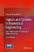 Signals & Systems In Biomedical Engineering Signal Processing & Physiological Systems Modeling