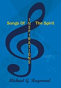 Songs of the Spirit: Inspirations