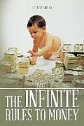 The Infinite Rules to Money: Part 1