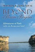 Beyond Possum Kingdom: Adventures of Faith with an Awesome God