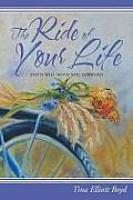 The Ride of Your Life: Faith Will Move You Forward