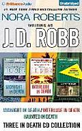 J D Robb 3 In 1 Novellas Collection Midnight in Death Interlude in Death Haunted in Death