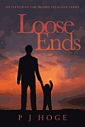Loose Ends: Fifteenth of the Prairie Preacher Series