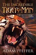The Incredible Tiger-Man