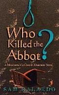 Who Killed the Abbot?: A Meadows-MacDonald Detective Novel