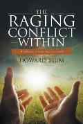 The Raging Conflict Within: A Collection of Poems Inspired by God