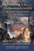 Sightseeing in the Undiscovered Country: Tales Retold by a Psychic Bystander(TM)