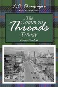 The Common Threads Trilogy: Common Threads II