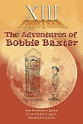 XIII: The Adventures of Bobbie Baxter