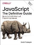 JavaScript The Definitive Guide Master the Worlds Most Used Programming Language