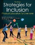 Strategies for Inclusion: Physical Education for Everyone