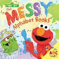 Messy Alphabet Book An ABC Book