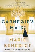 Carnegies Maid A Novel