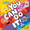 You Can Do It A Little Book about the Big Power of Perseverance