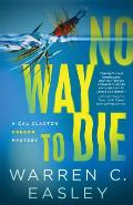 No Way to Die (Cal Claxton Oregon Mysteries #7)