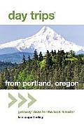 Day Trips from Portland Oregon 2nd Edition