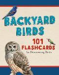 Backyard Birds 101 Flashcards for Discovering Birds