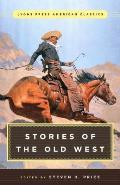 Great American Western Stories: Lyons Press Classics