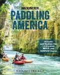 Paddling America Discover & Explore Our 50 Greatest Wild & Scenic Rivers