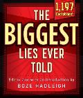 The Biggest Lies Ever Told