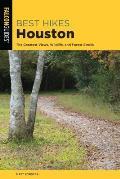 Best Hikes Houston The Greatest Views Wildlife & Forest Strolls