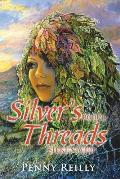 Silver's Threads Book 4: Silken Web