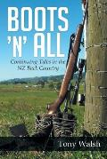 Boots 'n' All: Continuing Tales in the Nz Back Country