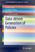 Data-Driven Generation of Policies