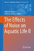 The Effects of Noise on Aquatic Life II