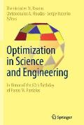 Optimization in Science and Engineering: In Honor of the 60th Birthday of Panos M. Pardalos