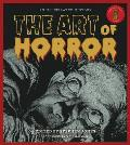 Art of Horror An Illustrated History