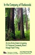 In the Company of Redwoods: An InterActive Guide to Learning 50 Redwood Community Plants through Hand Tinting