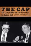 The Cap How Larry Fleisher & David Stern Built the Modern NBA