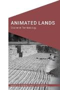 Animated Lands: Studies in Territoriology