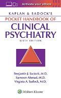 Kaplan & Sadock's Pocket Handbook of Clinical Psychiatry