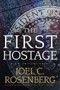First Hostage A J B Collins Novel