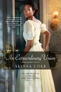 An Extraordinary Union: An Epic Love Story of the Civil War (Loyal League #1)