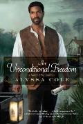 An Unconditional Freedom: An Epic Love Story of the Civil War (Loyal League #3)