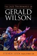 Jazz Pilgrimage of Gerald Wilson