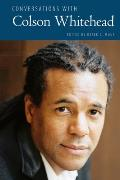 Conversations with Colson Whitehead