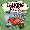Talking Hats