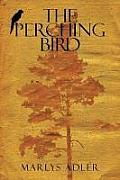 The Perching Bird
