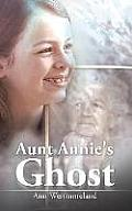 Aunt Annie's Ghost