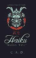 Haiku Bless You: Japanese Style of Poems