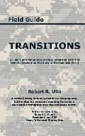 Transitions: A Field Guide for Military Professionals and Veterans Seeking Leadership Positions in the Business World