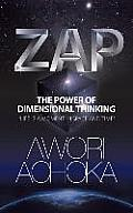 Zap: The Power of Dimensional Thinking