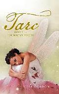 Tarc: Book 1: Journeys Begin