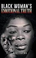 Black Woman's Emotional Truth