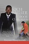 The Rich Father with Poor Children: Reasons Why 90% of the World Population Is Poor and Only 10% Runs 90% of the Worlds' Wealth