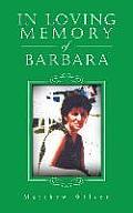 In Loving Memory of Barbara